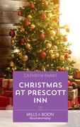 Christmas At Prescott Inn (Mills & Boon Heartwarming)