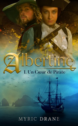 Albertine T1 : Un cœur de pirate
