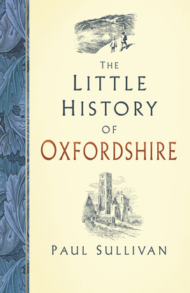 The Little History of Oxfordshire