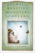Animals, Beasties and Monsters of Scotland