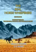 THE REAL HORSE WHISPERERS - How to tame, gentle and train horses