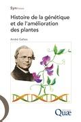 Histoire de la génétique et de l'amélioration des plantes