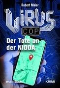 Virus-Cop: Der Tote an der Nidda