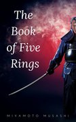 The Book of Five Rings (The Way of the Warrior Series) by Miyamoto Musashi (2002-03-01)