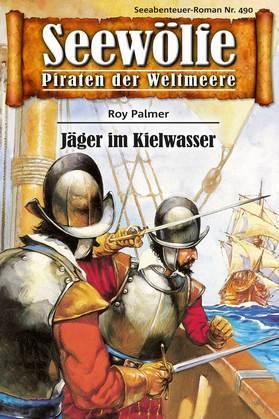 Seewölfe - Piraten der Weltmeere 490