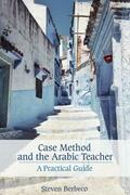 Case Method and the Arabic Teacher