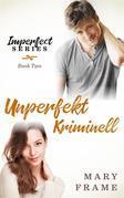 Unperfekt Kriminell