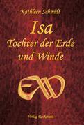 Isa - Tochter der Erde und Winde