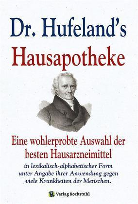 Dr. Hufeland's Hausapotheke