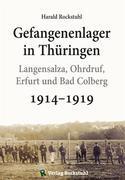 Gefangenenlager in Thüringen 1914–1919