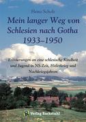 Mein langer Weg von Schlesien nach Gotha 1933–1950