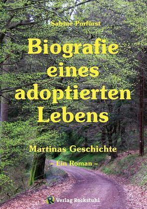 Biografie eines adoptierten Lebens