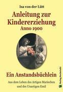 Anleitung zur Kindererziehung Anno 1900