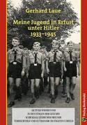 Meine Jugend in Erfurt unter Hitler 1933–1945