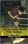 The Adventures of Tom Sawyer - Illustrated