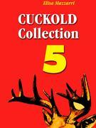 Cuckold collection 5