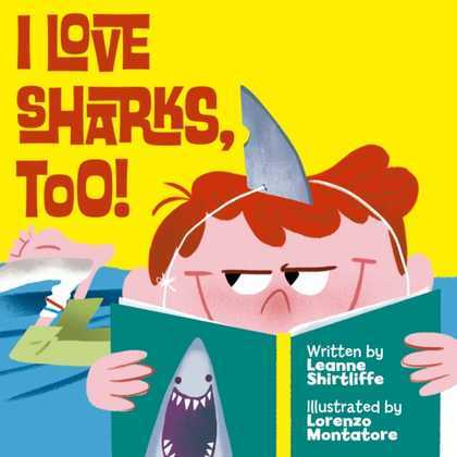 I Love Sharks, Too!