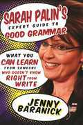 Sarah Palin's Expert Guide to Good Grammar