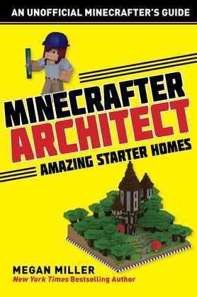 Minecrafter Architect: Amazing Starter Homes