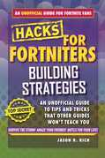 Fortnite Battle Royale Hacks: Building Strategies
