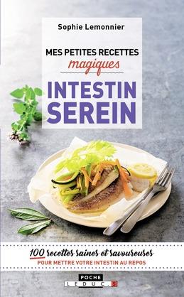 Mes petites recettes magiques - Intestin serein