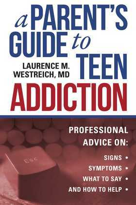 A Parent's Guide to Teen Addiction