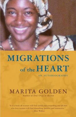 Migrations of the Heart: An Autobiography