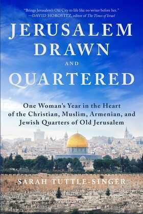 Jerusalem, Drawn and Quartered