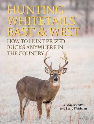 Hunting Whitetails East & West