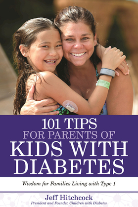 101 Tips for Parents of Kids with Diabetes