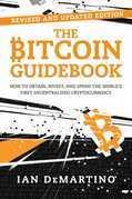 The Bitcoin Guidebook