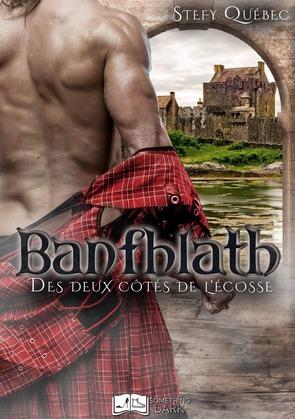Banfhlath : Des deux côtés de l'Ecosse