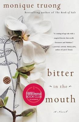 Bitter in the Mouth: A Novel
