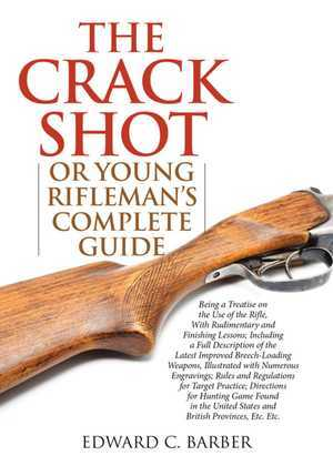 The Crack Shot
