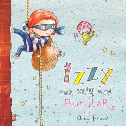 Izzy the Very Bad Burglar