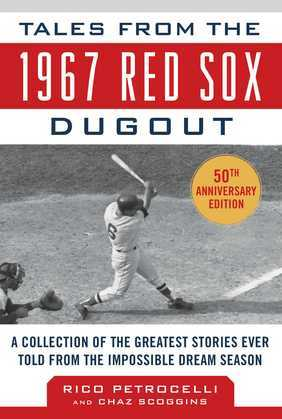 Tales from the 1967 Red Sox