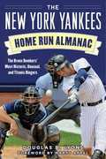 The New York Yankees Home Run Almanac