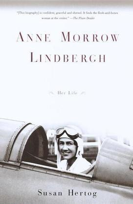 Anne Morrow Lindbergh: Her Life