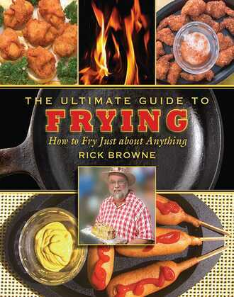 The Ultimate Guide to Frying