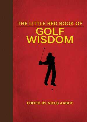 The Little Red Book of Golf Wisdom