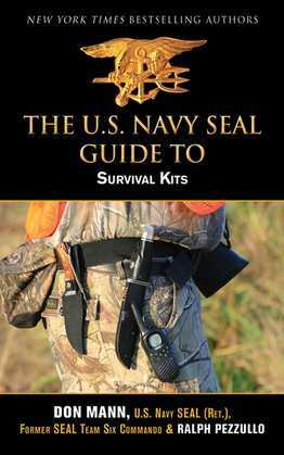 U.S. Navy SEAL Guide to Survival Kits