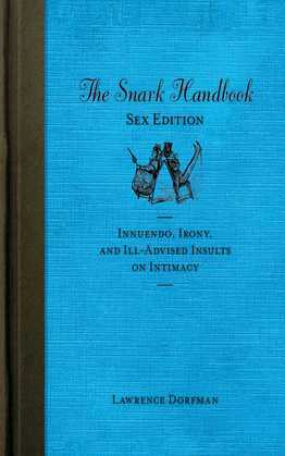 The Snark Handbook: Sex Edition