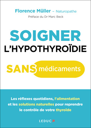 Soigner l'hypothyroïde sans médicaments