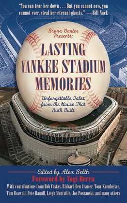 Lasting Yankee Stadium Memories