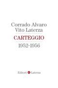 Carteggio 1952-1956
