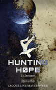 Hunting Hope - Teil 2: Zerrissen