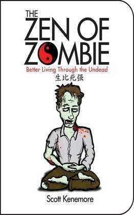 The Zen of Zombie