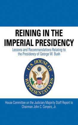 Reining in the Imperial Presidency