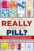 Do You Really Need That Pill?
