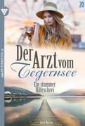 Der Arzt vom Tegernsee 20 – Arztroman